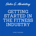 Starting Out in the Fitness Industry