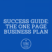 2. Success Guide: The One Page Business Plan – Academy Content