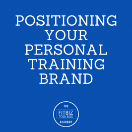 Positioning Your Personal Training Brand – Academy Chapter