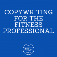 10. Copywriting for the Fitness Professional