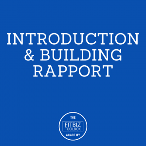 Introduction & Building Rapport