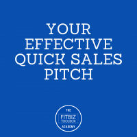 14. Your Effective Quick Sales Pitch