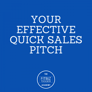 Your Effective Quick Sales Pitch