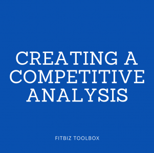 Creating a Competitive Analysis